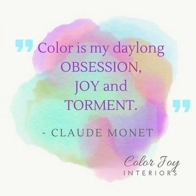 Claude Monet quote about color - joy obsession