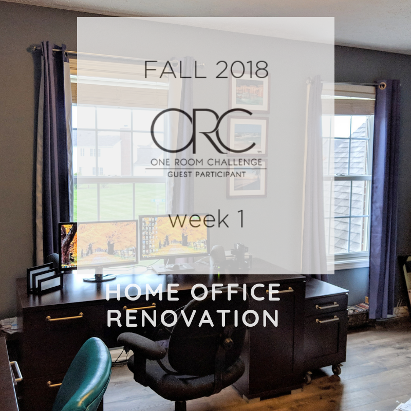 Fall 2018 One Room Challenge - Home Office Renovation